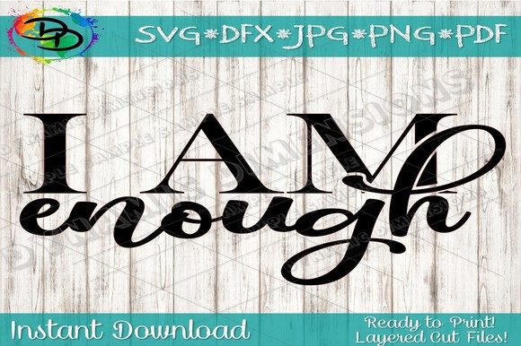 Download Free I Am Enough Quote Svg Christian Quote Graphic By SVG Cut Files