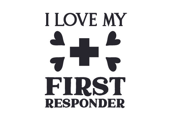 I Love My First Responder Medical Craft Cut File By Creative Fabrica Crafts