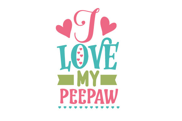 Download Free I Love My Peepaw Svg Cut File By Creative Fabrica Crafts for Cricut Explore, Silhouette and other cutting machines.