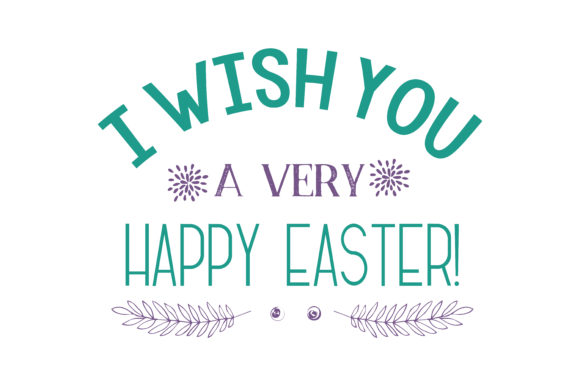 Download Free I Wish You A Very Happy Easter Quote Svg Cut Graphic By SVG Cut Files