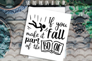 If You Fall Make It Part of the Book Graphic By Vector City Skyline
