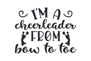 I'm a Cheerleader from Bow to Toe Craft Design By Creative Fabrica Crafts