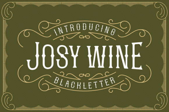 Print on Demand: Josy Wine Blackletter Font By Situjuh