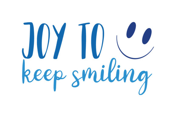 Download Free Joy To Keep Smiling Quote Svg Cut Graphic By Thelucky Creative Fabrica for Cricut Explore, Silhouette and other cutting machines.