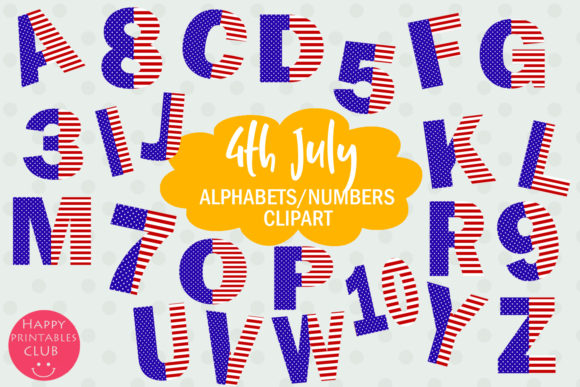 Print on Demand: July 4 Stars Stripes Alphabets Numbers Graphic Illustrations By Happy Printables Club