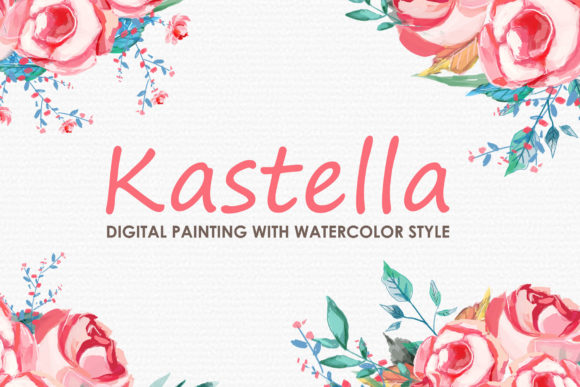 Kastella Watercolor Floral Style Clipart Graphic Illustrations By Kagunan Arts
