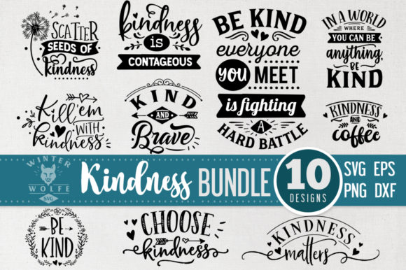 Kindness Bundle 10 Files - Vol 3 Graphic Crafts By WinterWolfeSVG
