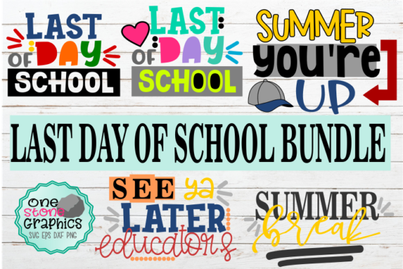 Download Free Last Day Of School Bundle Svg Graphic By Onestonegraphics for Cricut Explore, Silhouette and other cutting machines.
