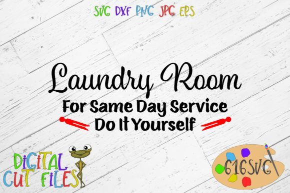 Laundry Room DIY SVG Graphic Crafts By 616SVG
