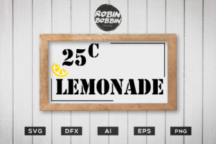 Lemonade 25 Cents - Kitchen Funny Poster Graphic By RobinBobbinDesign