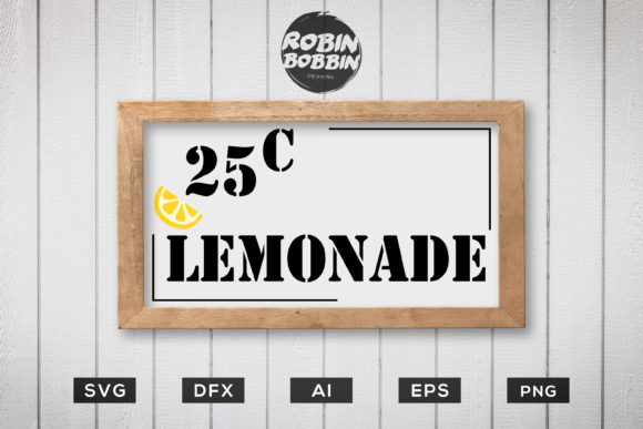 Download Free Lemonade 25 Cents Kitchen Funny Poster Graphic By for Cricut Explore, Silhouette and other cutting machines.