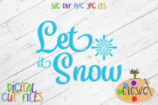 Download Free Let It Snow Svg Dxf Grafico Por 616svg Creative Fabrica for Cricut Explore, Silhouette and other cutting machines.