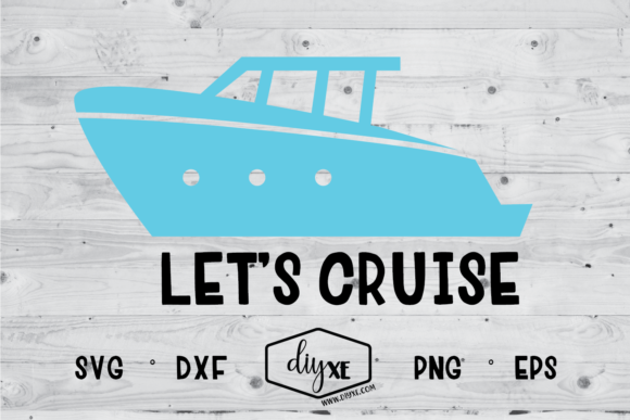 Download Free Let S Cruise Graphic By Sheryl Holst Creative Fabrica for Cricut Explore, Silhouette and other cutting machines.
