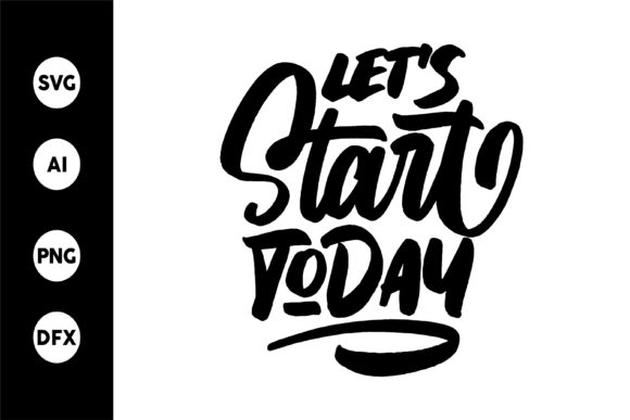 Print on Demand: Let's Start Today SVG Grafik Designvorlagen von goodjavastudio