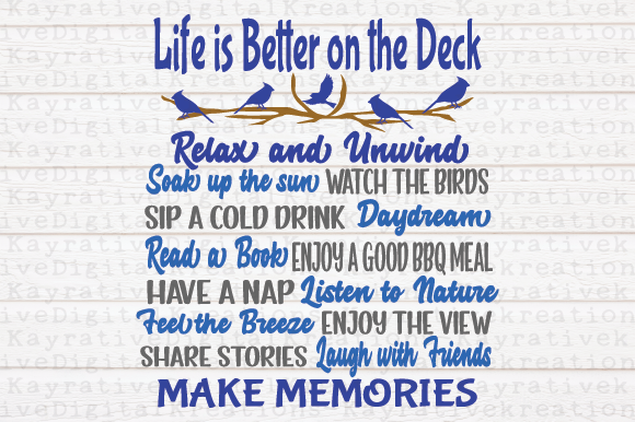 Download Free Life Is Better On The Deck Svg Graphic By Kayla Griffin for Cricut Explore, Silhouette and other cutting machines.