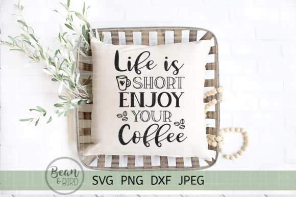 Print on Demand: Life is Short Enjoy Your Coffee Grafik Designvorlagen von Jessica Maike