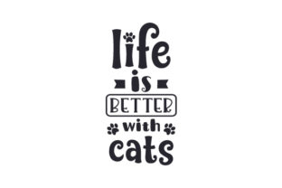 Life is Better with Cats Craft Design By Creative Fabrica Crafts