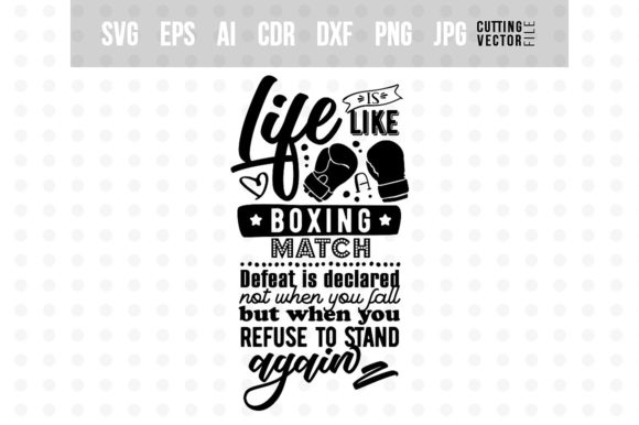 Life is Like a Boxing Match Graphic Crafts By danieladoychinovashop