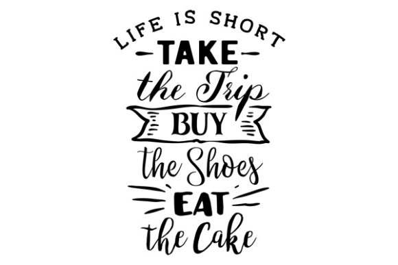 Download Free Life Is Short Take The Trip Svg Cut File By Creative Fabrica for Cricut Explore, Silhouette and other cutting machines.