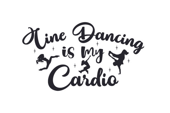 Line Dancing is My Cardio Dance & Cheer Craft Cut File By Creative Fabrica Crafts