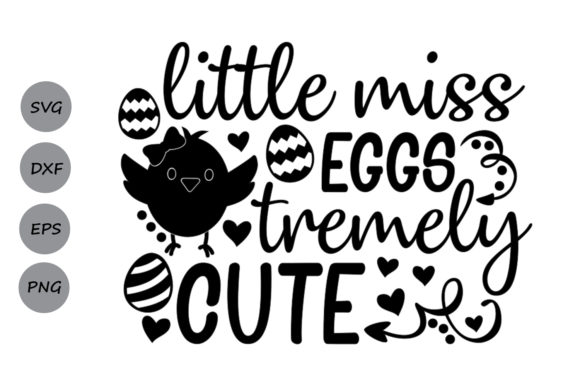 Download Free Little Miss Eggstremely Cute Svg Graphic By Cosmosfineart for Cricut Explore, Silhouette and other cutting machines.