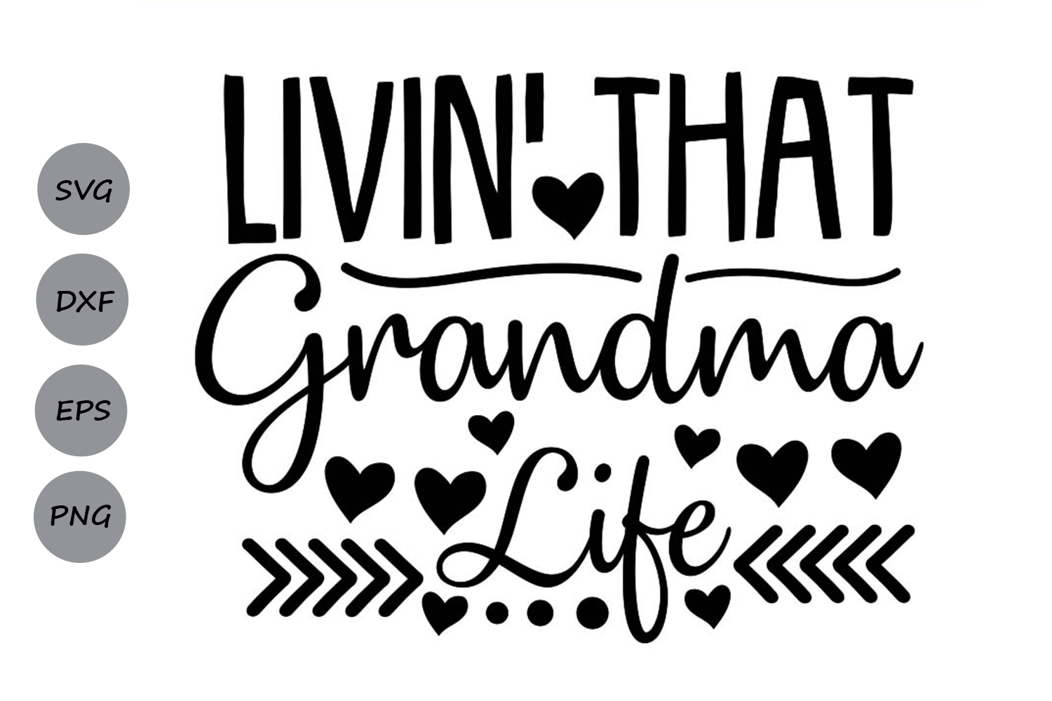 Download Free Livin That Grandma Life Svg Graphic By Cosmosfineart Creative for Cricut Explore, Silhouette and other cutting machines.