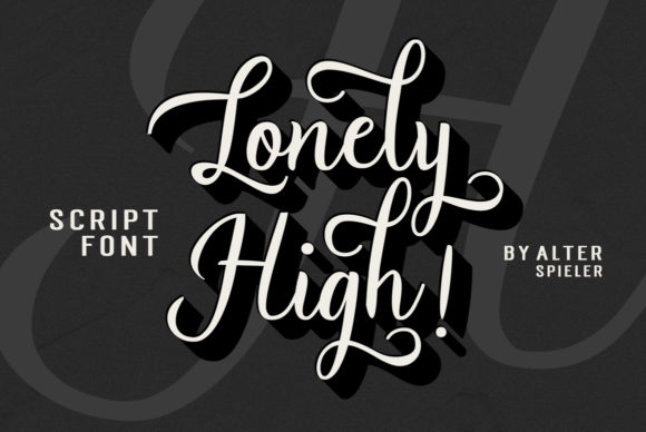 Print on Demand: Lonely High Script & Handwritten Font By Alter Spieler