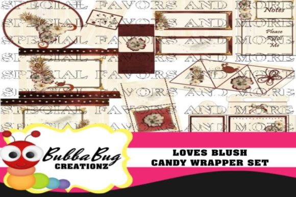 Loves Blush Candy Wrapper Set Graphic Crafts By BUBBABUG