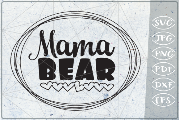 Mama Bear - Mother SVG Cutting File Graphic Crafts By Cute Graphic