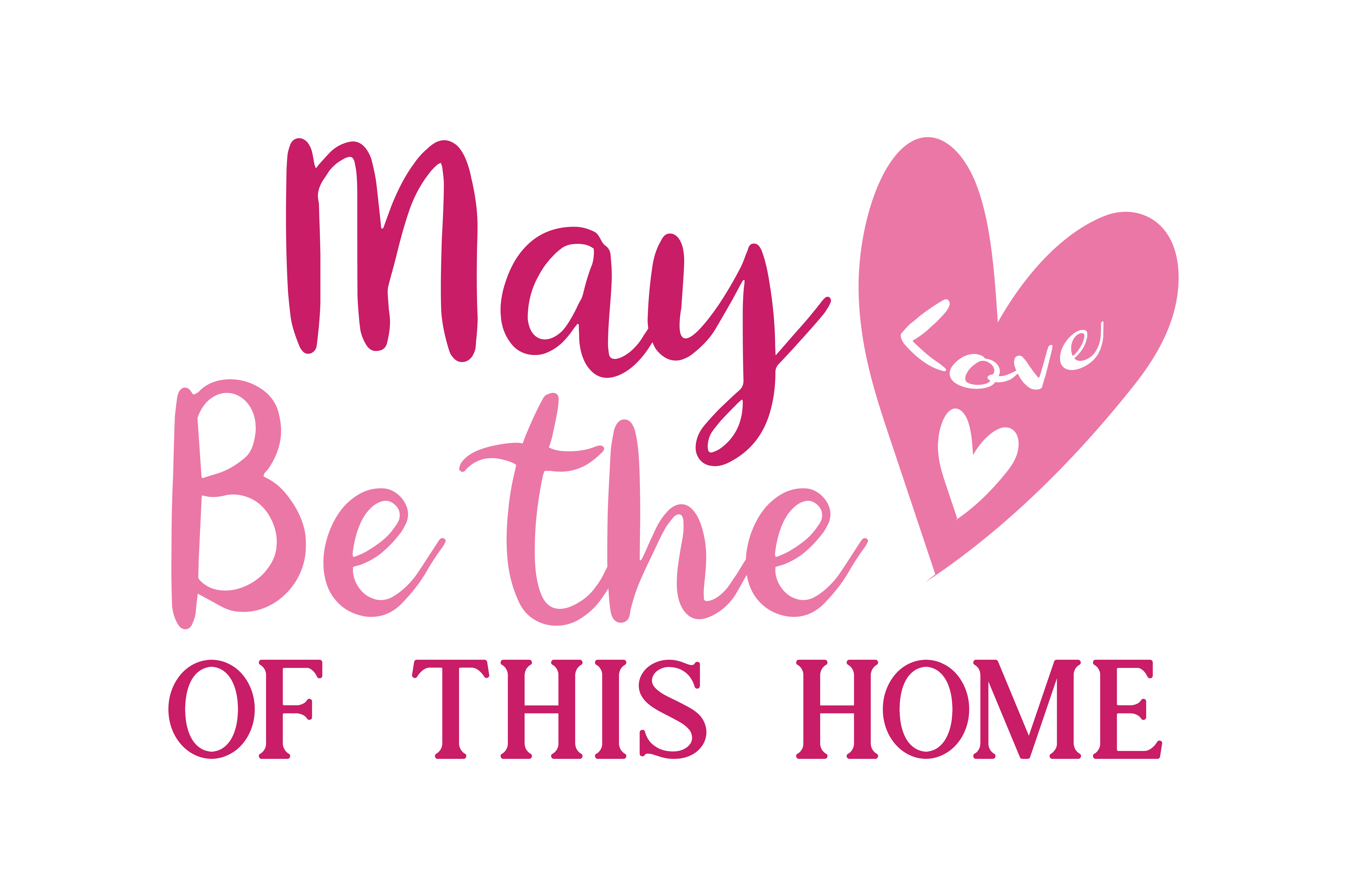 Download Free May Love Be The Love Of This Home Quote Svg Cut Graphic By for Cricut Explore, Silhouette and other cutting machines.