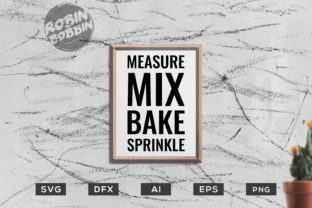 Measure MIX Bake Sprinkle Graphic By RobinBobbinDesign