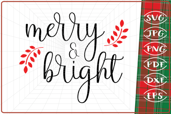 Download Free Merry And Bright Christmas Graphic By Cute Graphic Creative for Cricut Explore, Silhouette and other cutting machines.