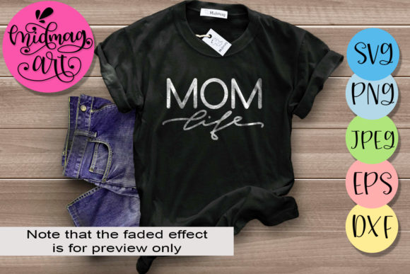 Mom Life, Mother's Day Graphic Objects By MidmagArt
