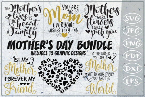 Mother's Day Bundle 15 SVG Cutting Files Graphic Crafts By Cute Graphic
