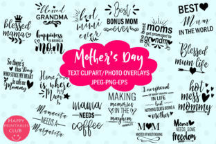 Download Free Mother S Day Text Clipart Photo Overlays Graphic By Happy for Cricut Explore, Silhouette and other cutting machines.