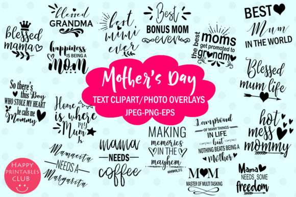 Print on Demand: Mother's Day Text Clipart-Photo Overlays Graphic Illustrations By Happy Printables Club