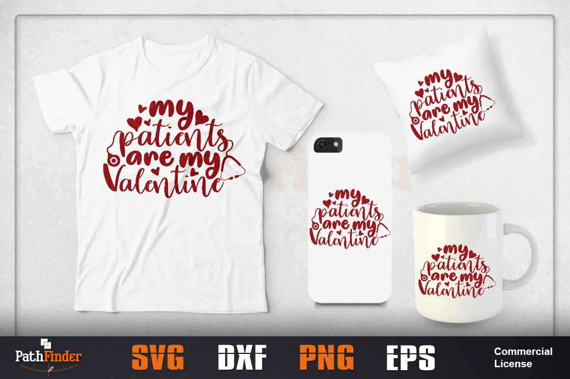 Download Free My Patient Are My Valentine Svg Design Graphic By Pathfinder for Cricut Explore, Silhouette and other cutting machines.