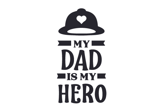 Download Free My Dad Is My Hero Svg Plotterdatei Von Creative Fabrica Crafts for Cricut Explore, Silhouette and other cutting machines.