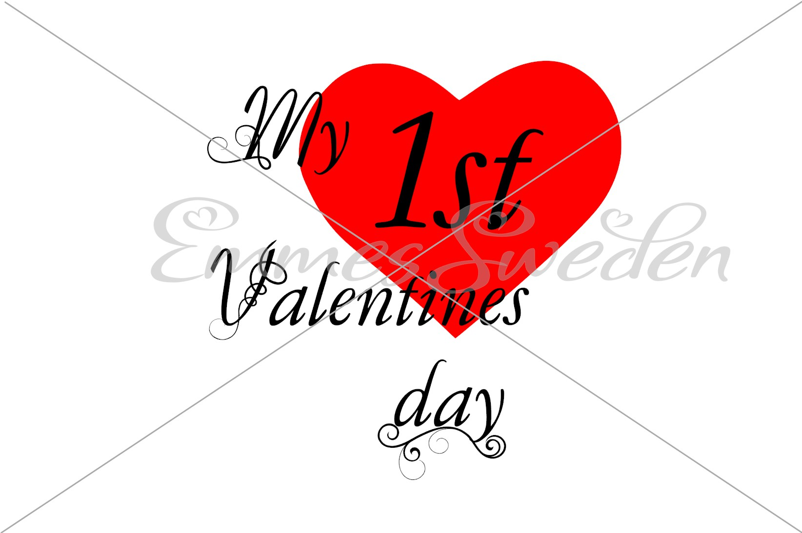 Download Free My First Valentines Day Svg File Graphic By Emmessweden for Cricut Explore, Silhouette and other cutting machines.