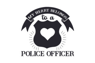 My Heart Belongs to a Police Officer Fire & Police Craft Cut File By Creative Fabrica Crafts