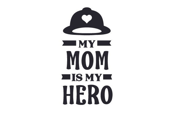 Download Free My Mom Is My Hero Svg Cut File By Creative Fabrica Crafts for Cricut Explore, Silhouette and other cutting machines.