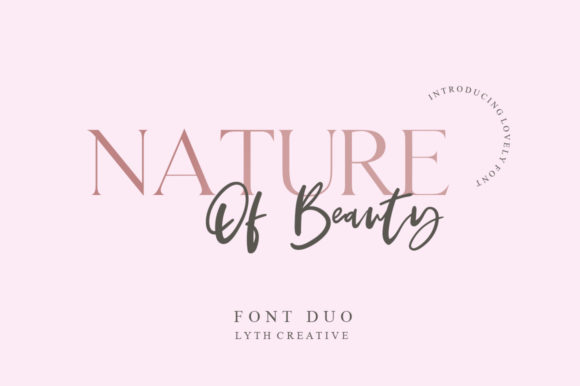 Print on Demand: Nature of Beauty Duo Script & Handwritten Font By lyanatha - Image 1