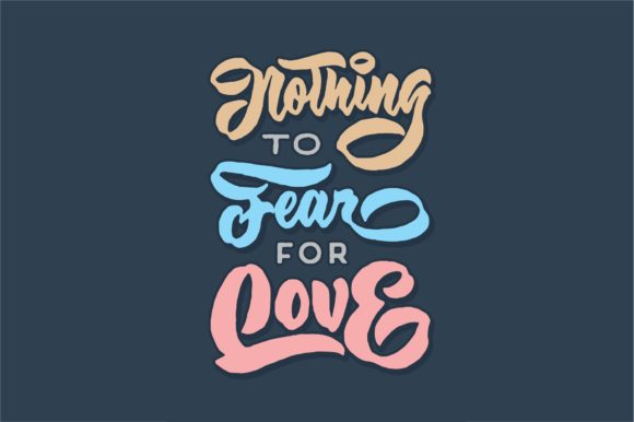 Nothing to Fear for Love Graphic By Sons Of Baidlowi