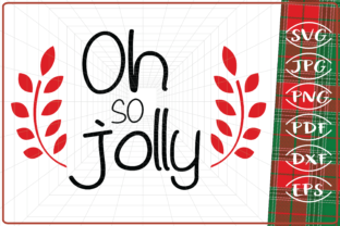 Download Free Oh So Jolly Christmas Graphic By Cute Graphic Creative Fabrica for Cricut Explore, Silhouette and other cutting machines.