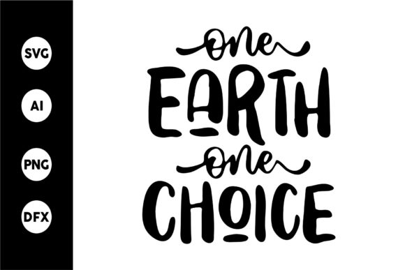 Print on Demand: One Earth One Choice Graphic Crafts By goodjavastudio