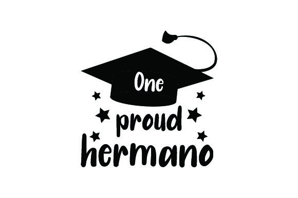 Download Free One Proud Hermano Svg Cut File By Creative Fabrica Crafts for Cricut Explore, Silhouette and other cutting machines.