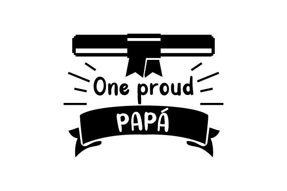 Download Free One Proud Papa Svg Cut File By Creative Fabrica Crafts for Cricut Explore, Silhouette and other cutting machines.