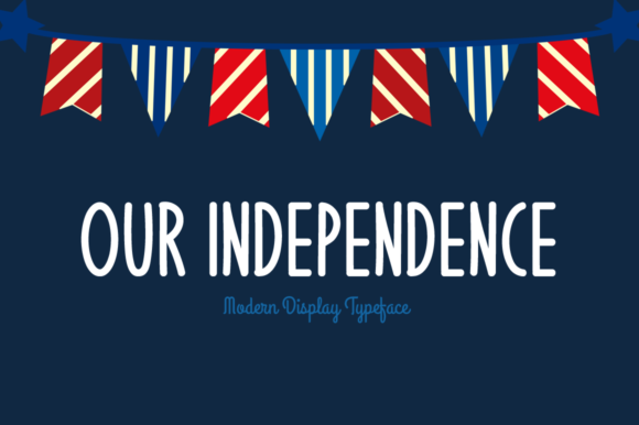 Print on Demand: Our Independence Display Font By Shattered Notion