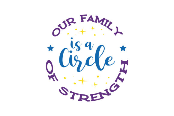 Download Free Our Family Is A Circle Of Strength Quote Svg Cut Graphic By for Cricut Explore, Silhouette and other cutting machines.