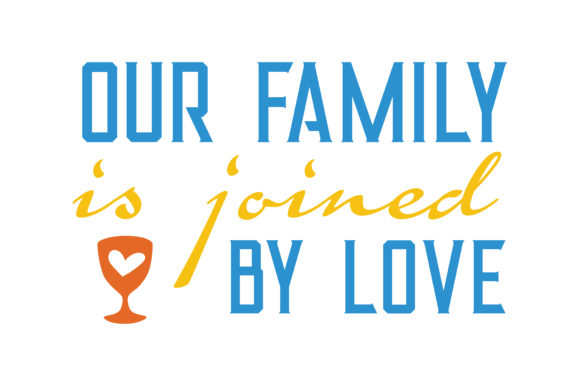Download Free Our Family Is Joined By Love Quote Svg Cut Graphic By Thelucky Creative Fabrica for Cricut Explore, Silhouette and other cutting machines.